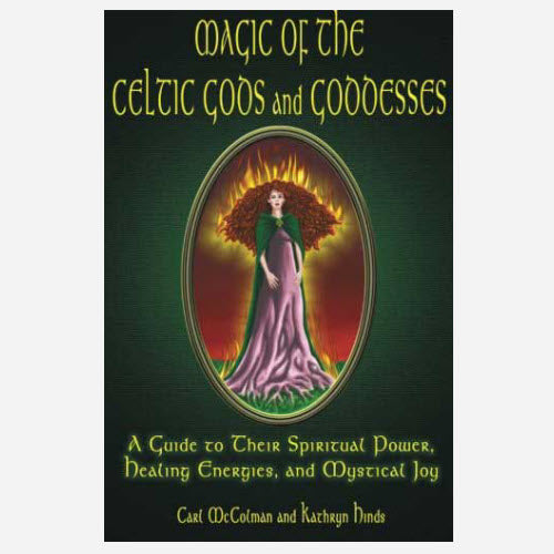 Magic of the Celtic Gods & Goddesses