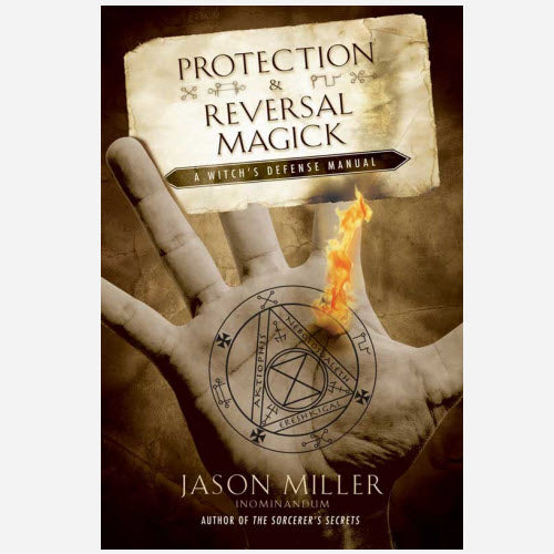 Protection & Reversal Magick