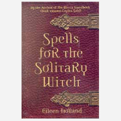 Spells for the Solitary Witch