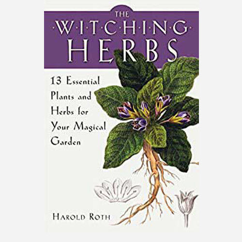 Witching Herbs, 13 Essential Plants & Herbs