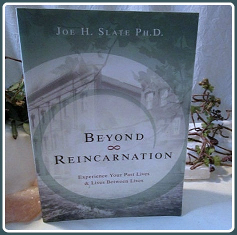 Beyond Reincarnation