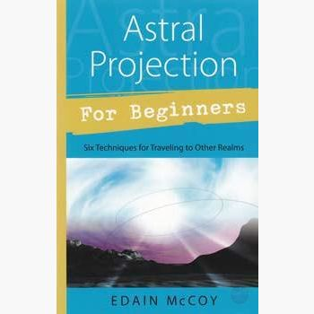 Astral Projection For Beginner Books Mystical Moons