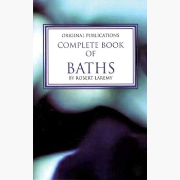 Complete Book Of Baths Books Mystical Moons
