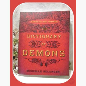Dictionary Of Demons Books Mystical Moons