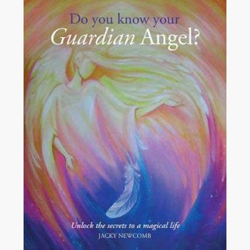 Do You Know Your Guardian Angel Books Mystical Moons
