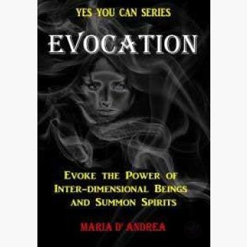Evocation Evoke The Power Of Inter-Dimensional Beings & Summon Spirits Books Mystical Moons