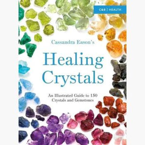 Healing Crystals Illustrated Guide Books Mystical Moons