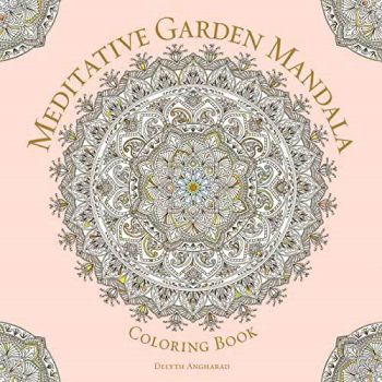 Meditative Garden Mandala Coloring Book Books Mystical Moons