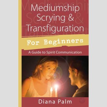 Mediumship Scrying & Transfiguration For Beginners Books Mystical Moons