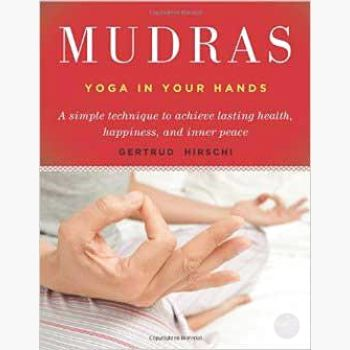 Mudras Yoga In Your Hands Books Mystical Moons