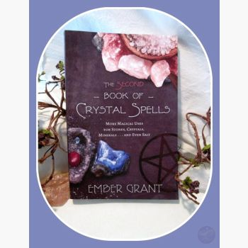 Second Book Of Crystal Spells Books Mystical Moons