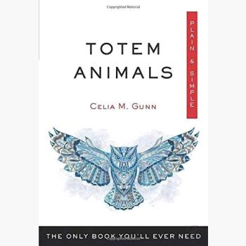 Totem Animals Plain & Simple Books Mystical Moons