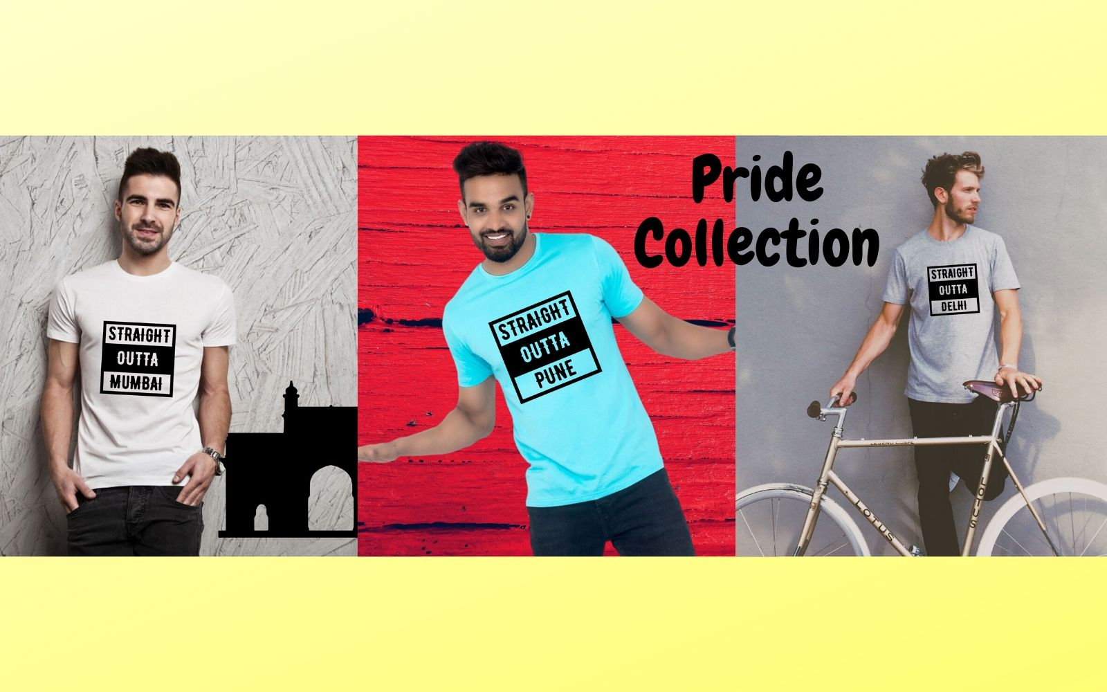 Pride Collection Straight outta Mumbai,Straight outta Pune,Straight outta Delhi T-Shirts