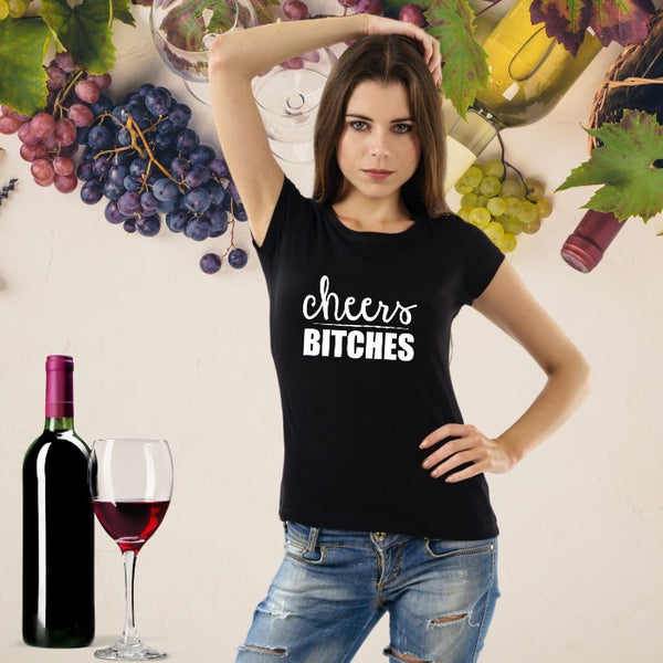 T Bhai - Cheers Bitches T-Shirt for Women