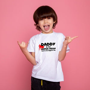 T Bhai - Daddy is my Superhero T-Shirt for Kids