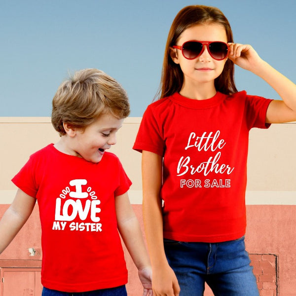 Little brother for Sale & I Love my Sister Sibling Combo T-Shirt
