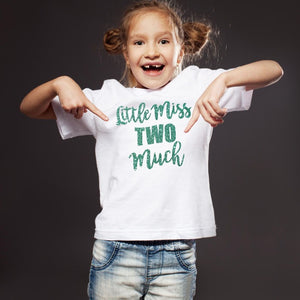 T Bhai - Little Miss Two Much Glitter Print Second Birthday T-Shirt for Kids