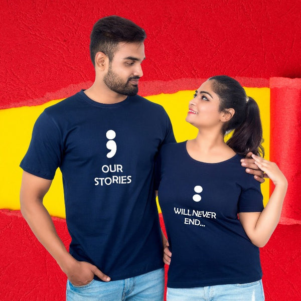 Our Stories Will Never End Couple T-Shirt