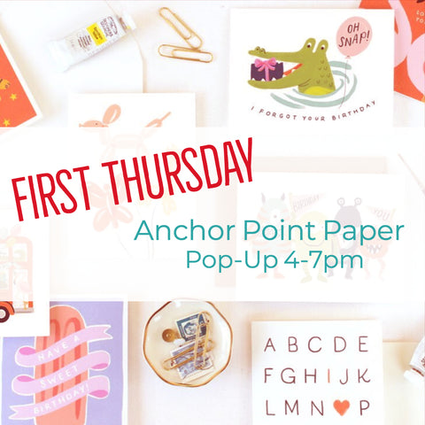 Anchor Point Paper first Thursday