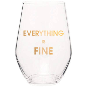 Everything If Fine Wine Glass