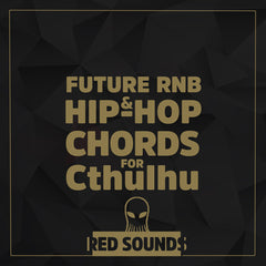 Future RNB & Hip-Hop Chords (Cthulhu Presets)