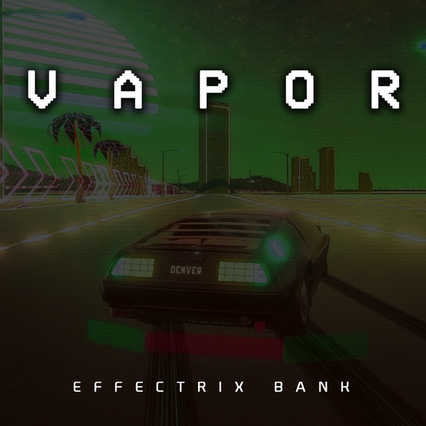 Vapor (Effectrix Bank)