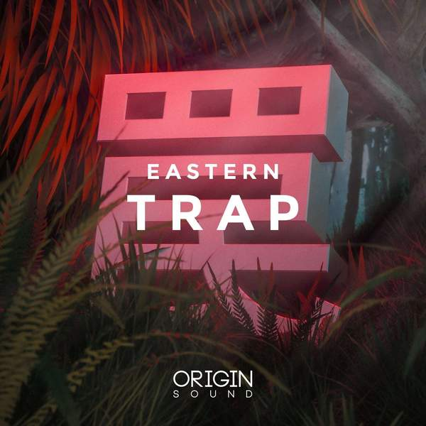 Eastern Trap (Sound Pack)