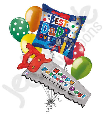 Best Dad Ever Saw & Tools Happy Father's Day Balloon Bouquet