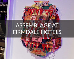 Assemblage at Firmdale Hotels