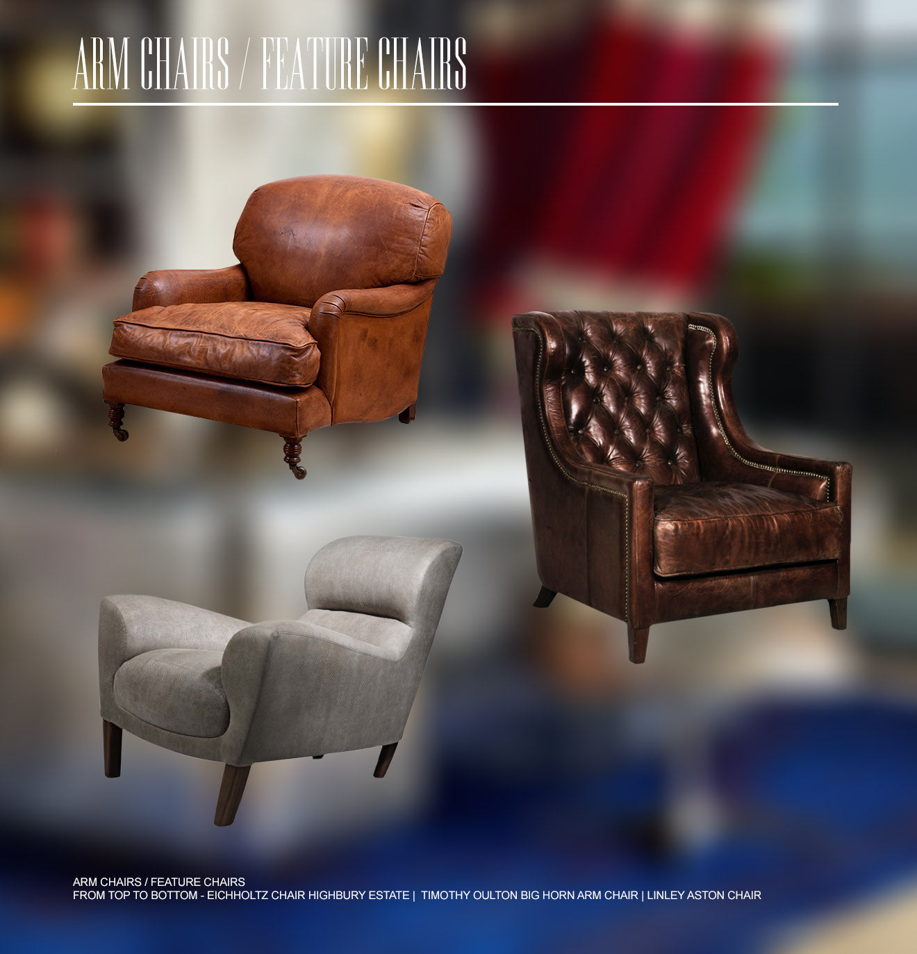 English Eccentric Armchairs and Feature Chair inspiration
