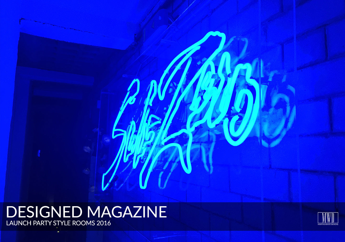 Neon light Designed magazine launch