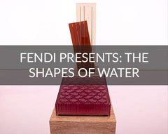 FENDI presents Shapes of Water
