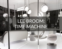 Lee Broom: The Time Machine