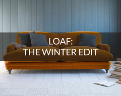 Loaf: The Winter Edit