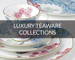 Luxury Teaware collections