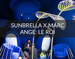 Sunbrella and Marc Ange Le Roi Salone del Mobile