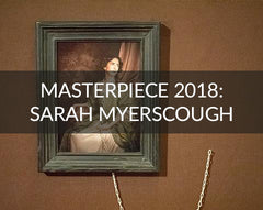 Sarah Myerscough Gallery Masterpiece 2018