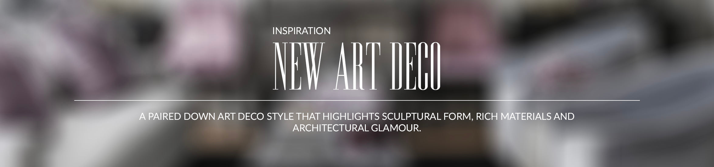 New Art Deco Interior Design