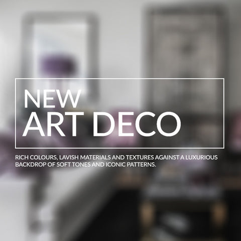 New Art Deco interior design inspiration recreate the look