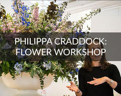 Philippa Craddock Flower Workshop Chelsea Design Centre