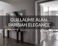 Guillaume Alan luxury Parisian House Design Tour