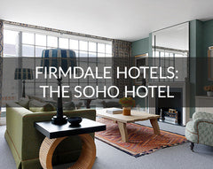Firmdale Hotel Soho Hotel Review