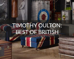 Timothy Oulton Best of British