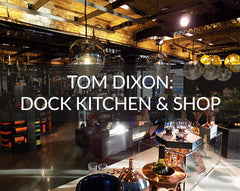 Tom Dixon Dock Kitchen design