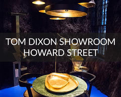 Tom Dixon Howard Street Showroom New York