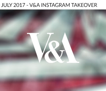 V&A Instagram Takeover