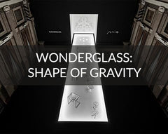 Wonderglass Shape of Gravity