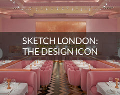 Sketch London Restaurant design review