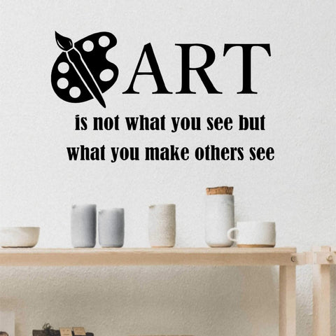 Art Make Others See Decal | Vinyl Wall Lettering | Wall Quotes