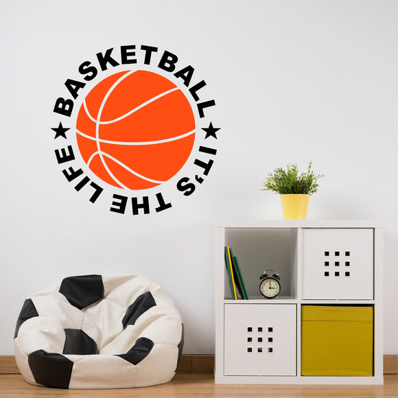 Sports Wall Decal Basketball It's the Life Kids Bedroom Vinyl Lettering